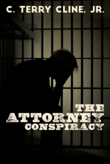 The Attorney Conspiracy, Paperback / softback Book
