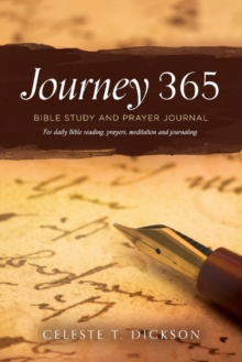 Journey 365 : Bible Study and Prayer Journal, Paperback / softback Book
