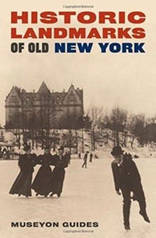 Historic Landmarks of Old New York, Paperback / softback Book