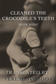 Cleaned the Crocodile's Teeth, EPUB eBook