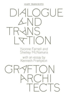 Dialogue and Translation - Grafton Architects, Paperback / softback Book