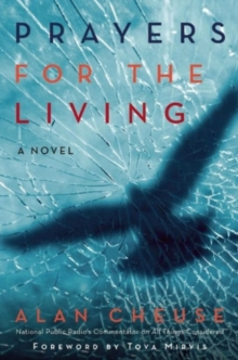 Prayers for the Living : A Novel, Paperback / softback Book