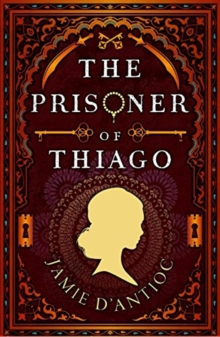 The Prisoner of Thiago, Paperback / softback Book
