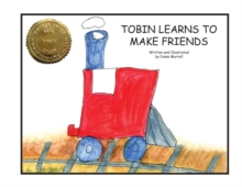 Tobin Learns to Make Friends, Paperback / softback Book