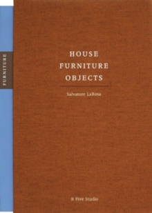 House  Furniture Objects (3 Volume Set), Hardback Book