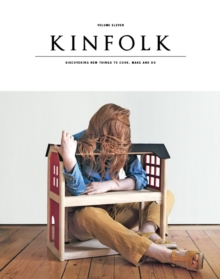 Kinfolk : The Home Issue, Paperback Book