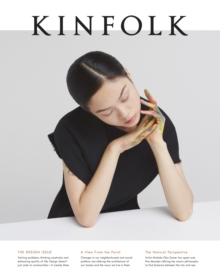 Kinfolk Volume 18 : The Design Issue, Paperback Book