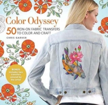 Color Odyssey: 50 Iron-On Fabric Transfers to Color and Craft, Paperback / softback Book