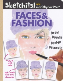 Sketchits! Faces & Fashion : Draw and Complete 100+ Color Templates, Paperback / softback Book