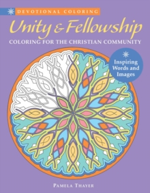 Unity & Fellowship : Coloring for the Christian Community, Paperback / softback Book