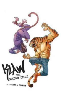 Klaw Vol.2 : The Second Cycle, Hardback Book