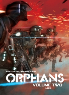 Orphans Vol. 2 : Lies, Paperback / softback Book