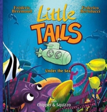 Little Tails Under the Sea, Hardback Book