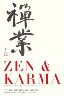 Zen & Karma : Teachings by Roshi Taizen Deshimaru, Paperback Book