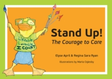 Stand Up! : The Courage to Care, Paperback / softback Book