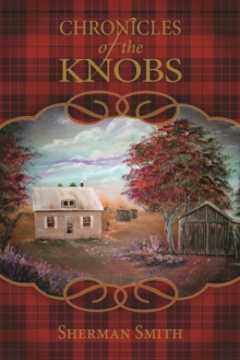 Chronicles of the Knobs, Hardback Book