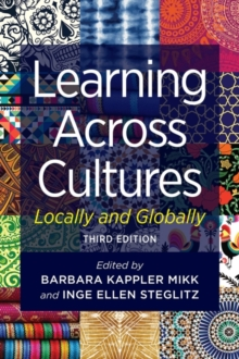 Learning Across Cultures : Locally and Globally, Paperback Book