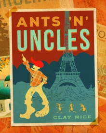 Ants 'N' Uncles, Hardback Book