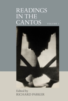 Readings in the Cantos : Volume 1, Hardback Book