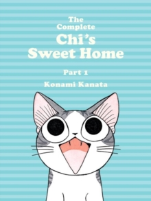 The Complete Chi's Sweet Home Vol. 1, Paperback / softback Book