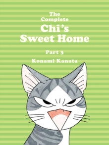 The Complete Chi's Sweet Home Vol. 3, Paperback / softback Book