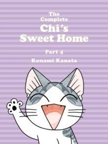 The Complete Chi's Sweet Home Vol. 4, Paperback Book