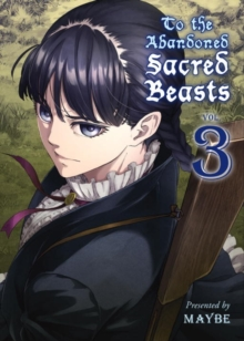 To The Abandoned Sacred Beasts Vol. 3, Paperback / softback Book