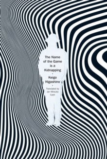 The Name Of The Game Is A Kidnapping, Hardback Book