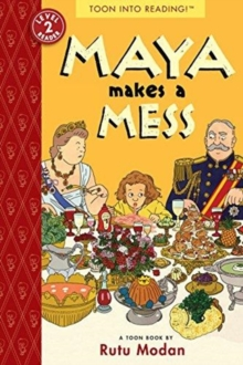 Maya Makes a Mess, Paperback / softback Book