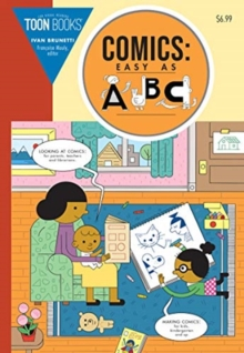 Comics: Easy as ABC! : The Essential Guide to Comics for Kids, Paperback / softback Book