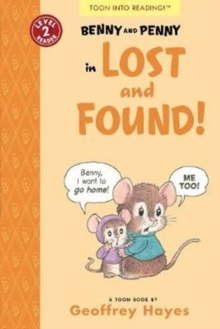 Benny and Penny in Lost and Found! : TOON Level 2, Paperback / softback Book