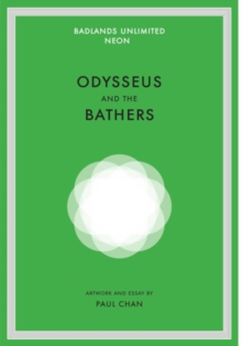 Paul Chan : Odysseus and the Bathers, Hardback Book