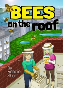 Bees on the Roof, Paperback / softback Book