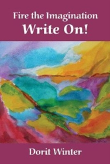Fire the Imagination -- Write On!, Paperback / softback Book