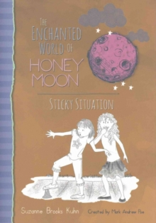 The Enchanted World of Honey Moon Sticky Situation, Hardback Book
