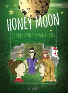 Honey Moon Shades and Shenanigans Color Edition, Hardback Book