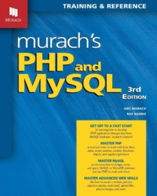 Murach's PHP and MySQL (3rd Edition), Paperback / softback Book