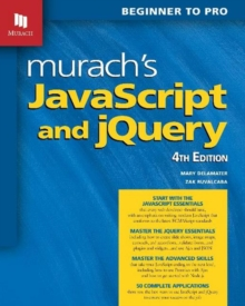 Murach's JavaScript and jQuery (4th Edition), Paperback / softback Book