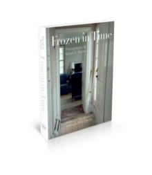 Frozen in Time : Photographs, Hardback Book