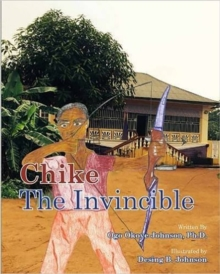 Chike the Invincible, Hardback Book
