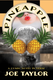 Pineapple : A Comic Novel in Verse, Paperback / softback Book