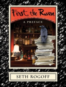 First, the Raven : A Preface, Paperback / softback Book