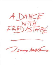 A Dance with Fred Astaire, Paperback / softback Book