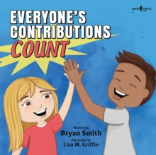 EVERYONES CONTRIBUTIONS COUNT, Paperback Book