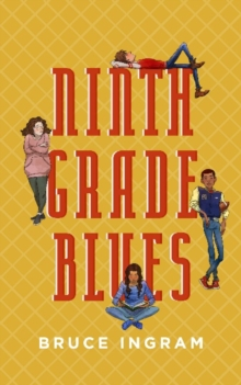 Ninth Grade Blues, Paperback / softback Book