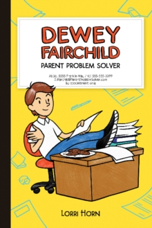 Dewey Fairchild : Parent Problem Solver, Hardback Book