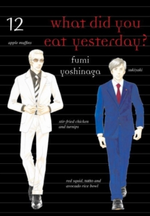 What Did You Eat Yesterday? Volume 12, Paperback / softback Book