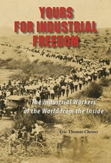 YOURS FOR INDUSTRIAL FREEDOM, Paperback Book
