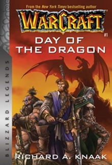 Warcraft: Day of the Dragon : Blizzard Legends, Paperback / softback Book