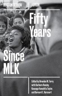 Fifty Years Since MLK : Volume 5, Paperback / softback Book